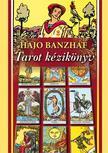Hajo Banzhaf - Tarot kézikönyv - 2.kiadás<!--span style='font-size:10px;'>(G)</span-->