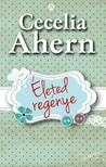 Cecelia Ahern - Életed regénye [eKönyv: epub, mobi]<!--span style='font-size:10px;'>(G)</span-->