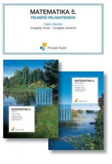 HAJDU SÁNDOR - MK-4192-9-K MATEMATIKA 5. FELMÉRŐ FELADATSOROK /KERETTANTERV 2012