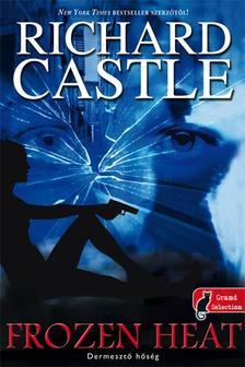 Richard Castle - Dermesztő hőség - KEMÉNY BORÍTÓS
