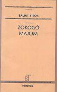 Bálint Tibor - Zokogó majom