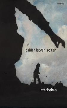 Csider István Zoltán - Rendrakás