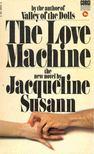 SUSANN, JACQUELINE - The Love Machine [antikvár]