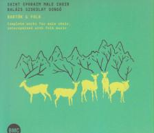SAIT EPHRAM MALE CHOIR  & SZOKOLAY DONGÓ BALÁZS - BARTÓK & FOLK  CD