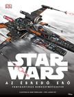 Jason Fry - Star Wars - Az ébredő Erő - Fantasztikus keresztmetszetek<!--span style='font-size:10px;'>(G)</span-->