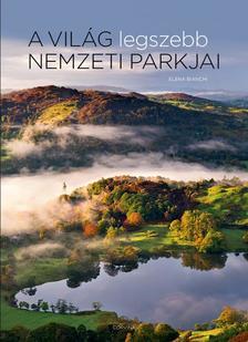 Elena Bianchi - A világ legszebb nemzeti parkjai