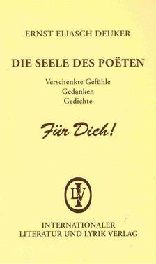 DEUKER, ERNST ELIASCH - Die Seele des Poeten [antikvár]