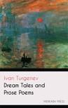 Ivan Turgenev Constance Garnett, - Dream Tales and Prose Poems [eKönyv: epub,  mobi]