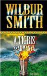 WILBUR SMITH - A TIGRIS ZSÁKMÁNYA<!--span style='font-size:10px;'>(G)</span-->
