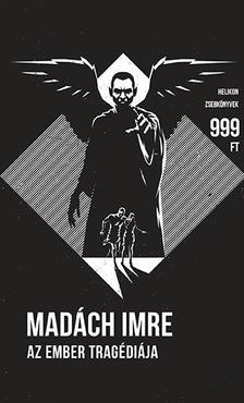 MADÁCH IMRE - Az ember tragédiája - Helikon Zsebkönyvek 63.