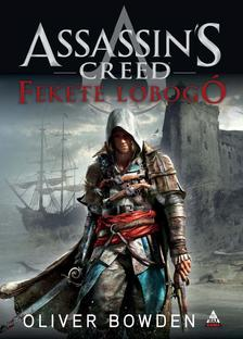 Oliver Bowden - Assassin's Creed: Fekete lobogó
