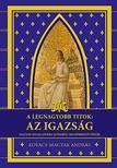Kovács - Magyar András - A legnagyobb titok: az igazság
