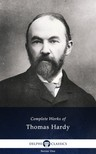 Thomas Hardy - Delphi Complete Works of Thomas Hardy (Illustrated) [eKönyv: epub,  mobi]