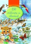 - Első könyvtáram - 250 érdekesség az állatokról