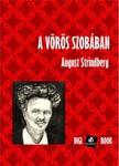 August Strindberg - A Vörös szobában [eKönyv: epub, mobi]