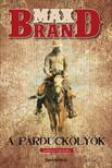 MAX BRAND - Apárduckölyök [eKönyv: epub, mobi]<!--span style='font-size:10px;'>(G)</span-->