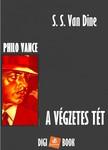 S. S. Van Dine - A végzetes tét [eKönyv: epub, mobi]<!--span style='font-size:10px;'>(G)</span-->