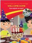 Welcome Home - Gyerekjáték az angol - DVD-vel<!--span style='font-size:10px;'>(G)</span-->