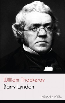 WILLIAM THACKERAY - Barry Lyndon [eKönyv: epub, mobi]