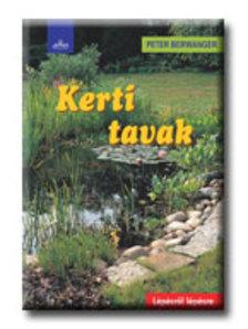 BERWANGER, PETER - KERTI TAVAK - LÉPÉSRŐL LÉPÉSRE