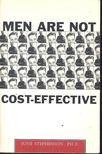 STEPHENSON, JUNE - Men are not cost-effective [antikvár]
