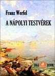Franz Werfel - A nápolyi testvérek [eKönyv: epub, mobi]