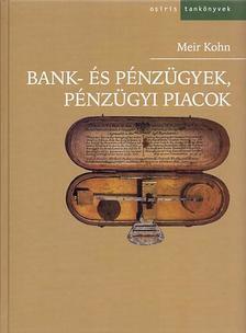Meir Kohn - Bank- és pénzügyek, pénzügyi piacok