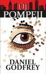 Daniel Godfrey - Új Pompeji