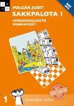 Polgár Judit - 80471/M SAKKPALOTA 1 MF - NAT 2012 - KÉPESSÉGFEJLESZTŐ MUNKAFÜZET