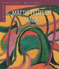 . - Mattis Teutsch János