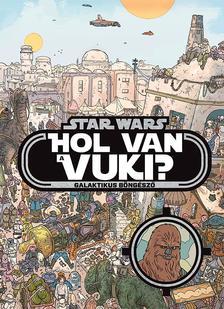 .- - Star Wars  - Hol van a vuki? - Galaktikus böngésző