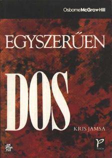 KRIS JAMSA - Egyszerűen DOS [antikvár]