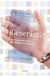 Jean M. Twenge - iGeneráció - akik közösségi médián és okostelefonon nevelkedtek [eKönyv: epub,  mobi]