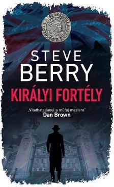 Steve Berry - Királyi fortély