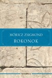 MÓRICZ ZSIGMOND - Rokonok [eKönyv: epub, mobi]<!--span style='font-size:10px;'>(G)</span-->
