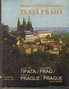 Einhornovi, Milada, Einhornovi, Erich - Zlatá Praha [antikvár]