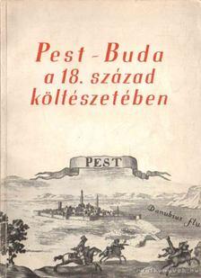Nyilas Márta - Pest-Buda a 18. század költészetében [antikvár]