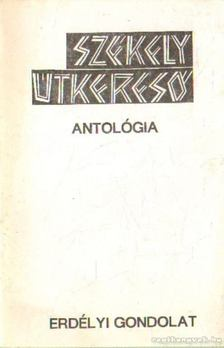 Beke Sándor (összeállította) - Székely útkereső antológia [antikvár]