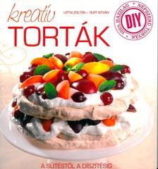 Liptai Zoltán - Ruff István - Kreatív torták