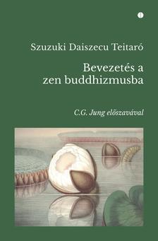 Bevezetés a zen buddhizmusba