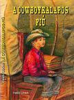 Ulrich, Heidi - A cowboykalapos fiú