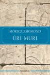 MÓRICZ ZSIGMOND - Úri muri [eKönyv: epub, mobi]<!--span style='font-size:10px;'>(G)</span-->