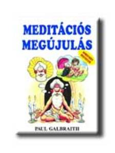 GALBRAITH, PAUL - Meditációs megújulás