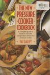 Pat Dailey - The New Pressure Cooker Cookbook [antikvár]
