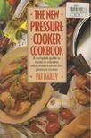 Pat Dailey - The New Pressure Cooker Cookbook [antikvár]