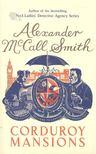 MCCALL SMITH, ALEXANDER - Corduroy Mansions [antikvár]