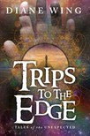 Wing Diane - Trips to the Edge [eKönyv: epub,  mobi]