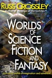 Crossley Russ - Worlds of Science Fiction  and Fantasy [eKönyv: epub,  mobi]