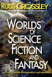 Crossley Russ - Worlds of Science Fiction  and Fantasy [eKönyv: epub, mobi]