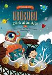 - Ubukubu Zűrkalandjai 1. - Űrszörnyű és a különleges képességek